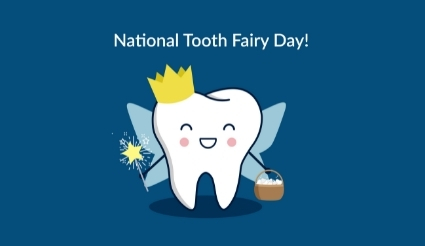 It's National Tooth Fairy Day!